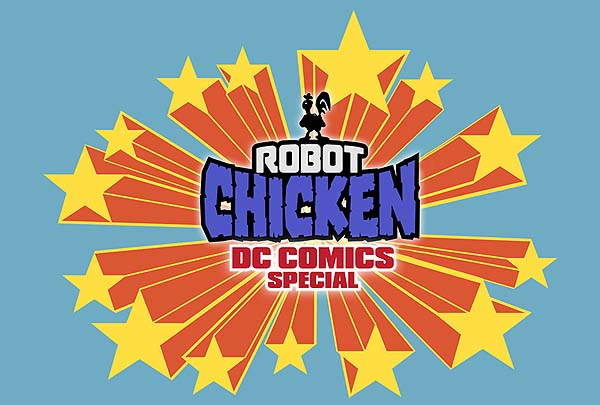 <i>Robot Chicken DC Comics Special</i> Title Card