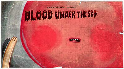 <i>Blood Under The Skin Television Episode</i> Title Card