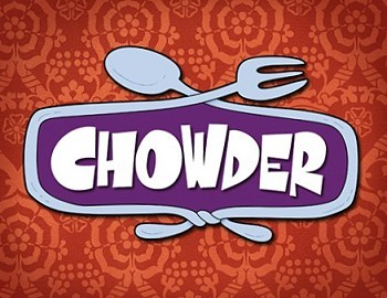 <i>Chowder Television</i> Series Title Card