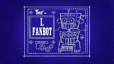 'I, Fanbot Television Episode' Title Card