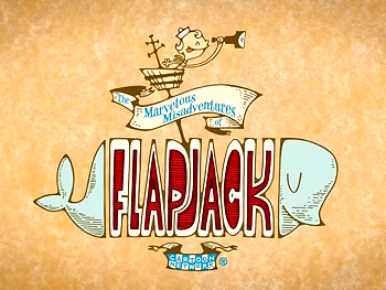 'The Marvelous Misadventures Of Flapjack Television' Series Title Card