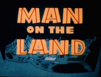 Man On The Land Title Card