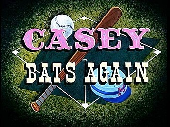 Casey Bats Again Title Card