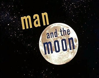 'Man And The Moon' Title Card