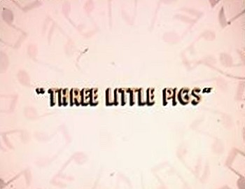 Three Little Pigs Title Card