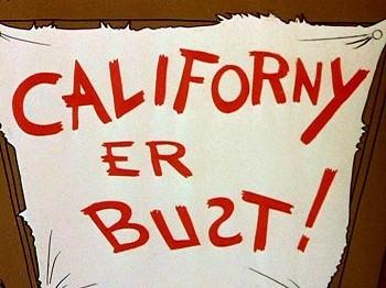<i>Californy Er Bust!</i> Title Card