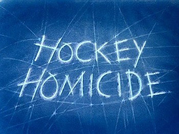 <i>Hockey Homicide</i> Title Card