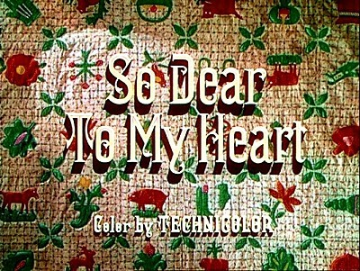 <i>So Dear To My Heart</i> Title Card