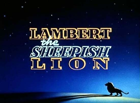 <i>Lambert The Sheepish Lion</i> Title Card