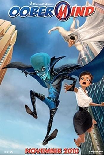 Megamind Pre-Release 'Oobermind' Poster
