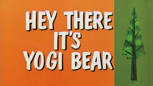 <i>Hey There, It's Yogi Bear</i> Title Card