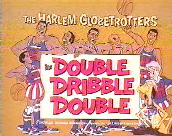 <i>Double Dribble Double Television Episode</i> Title Card