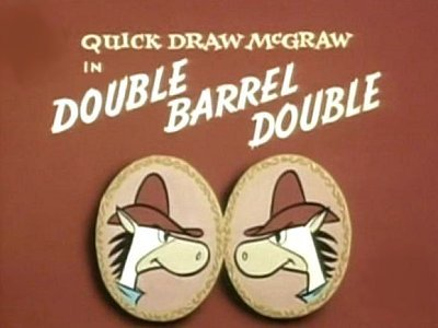 <i>Double Barrel Double Television Episode</i> Title Card