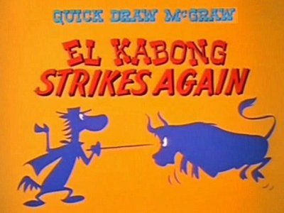 <i>El Kabong Strikes Again Television Episode</i> Title Card