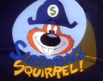 Screwball Squirrel Television Series Title Card