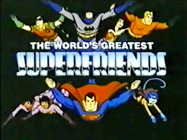 'The World's Greatest Super Friends Television' Series Title Card