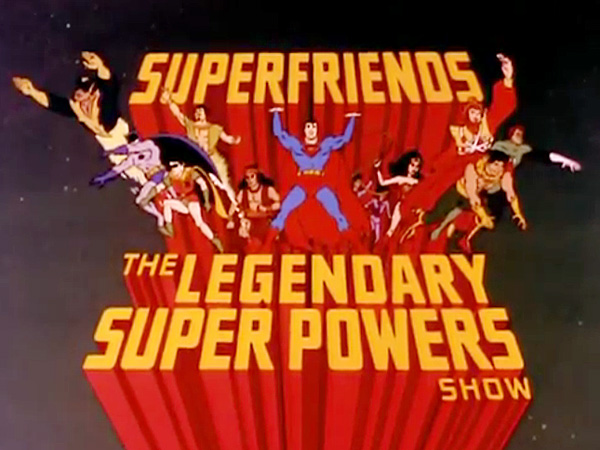 'Super Friends- The Legendary Super Powers Show Television' Series Title Card