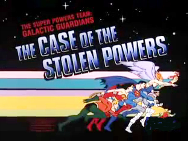 <i>The Case Of The Stolen Powers Television Episode</i> Title Card