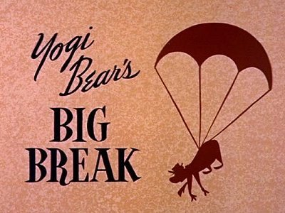 <i>Yogi Bear's Big Break Television Episode</i> Title Card