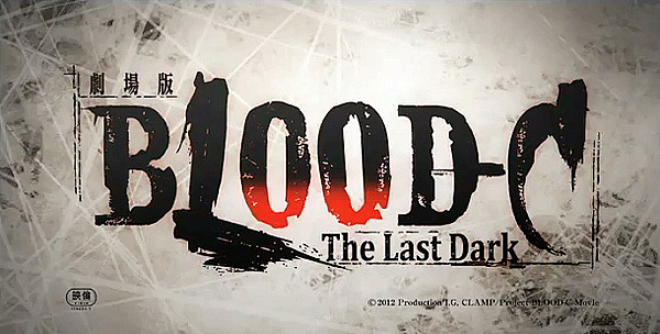 'Blood-C: The Last Dark' Title Card