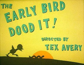 'The Early Bird Dood It' Title Card