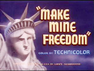 <i>Make Mine Freedom</i> Title Card