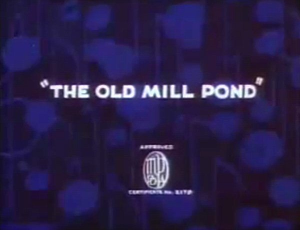 <i>The Old Mill Pond</i> Title Card