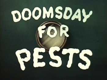 <i>Doomsday For Pests</i> Title Card