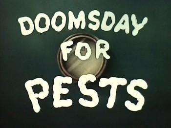 <i>Doomsday For Pests</i> Title Card