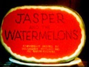 <i>Jasper And The Watermelons</i> Title Card