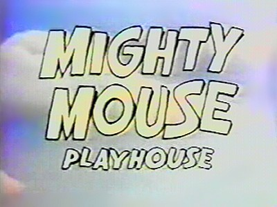 Mighty Mouse Playhouse (Series) Color Series Title Card