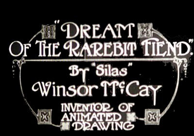 Dreams of a Rarebit Fiend Series Title Card