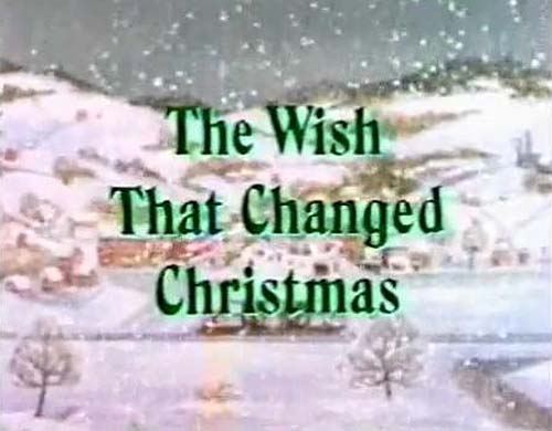 The Wish That Changed Christmas Title Card