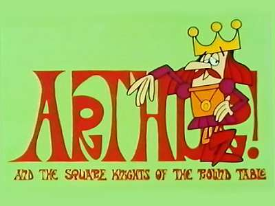 'Arthur! And the Square Knights of the Round Table Television' Series Title Card