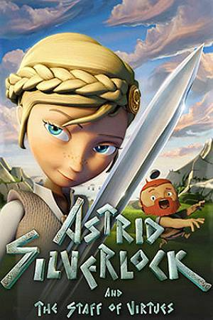 Astrid Silverlock And The Staff of Virtue Pre-Release Poster