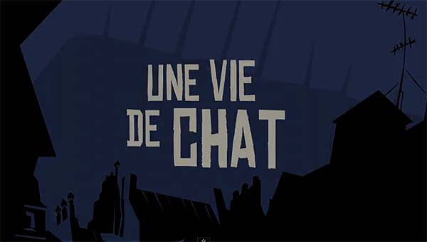 <i>Une Vie De Chat</i> Title Card