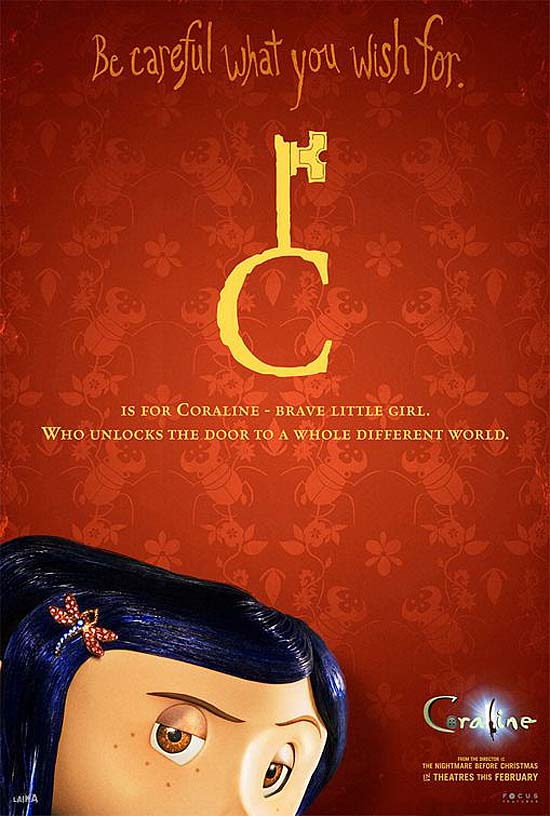 C is for Coraline - brave little girl. Who unlocks the door to a whole different world