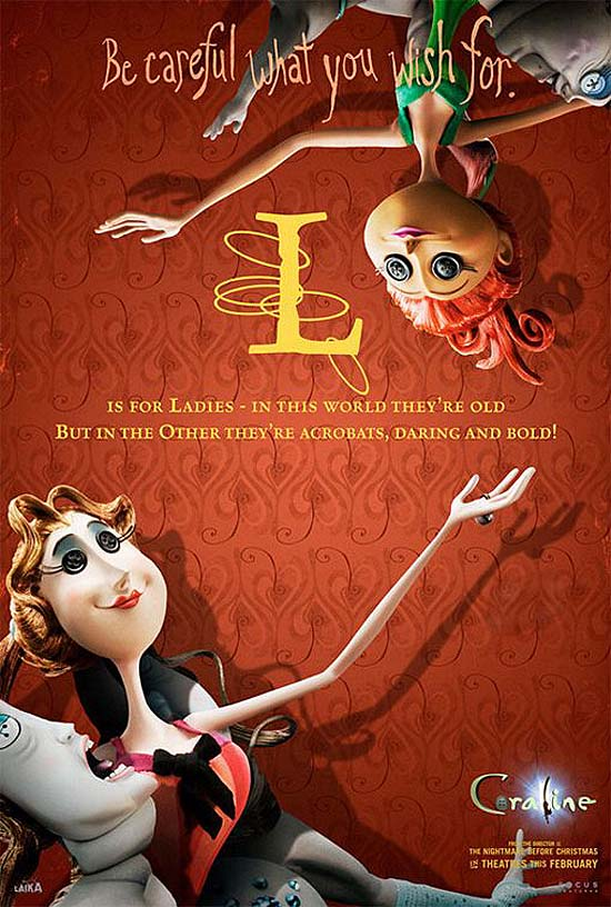 L is for Ladies - in this world they're old, but in the Other they're acrobats, daring and bold!