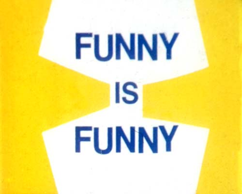 'Funny Is Funny' Title Card