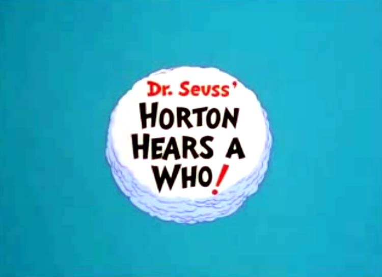 Horton Hears A Who! Title Card