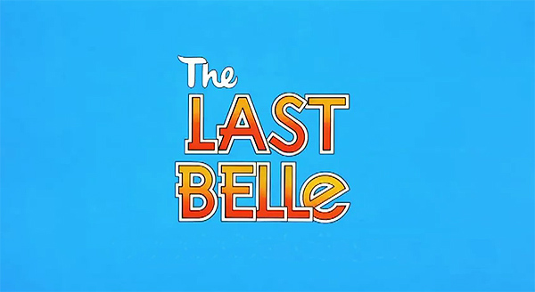 <i>The Last Belle</i> Title Card