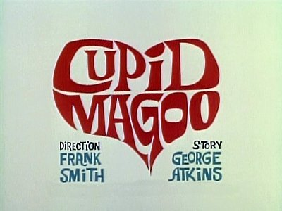 Cupid Magoo Television Episode Title Card