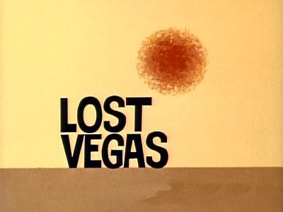 Lost Vegas Television Episode Title Card
