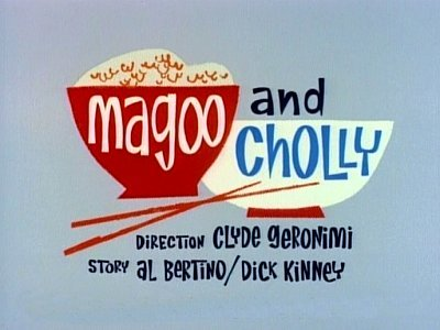 Magoo And Cholly Television Episode Title Card