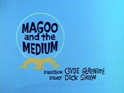 'Magoo And The Medium Television Episode' Title Card
