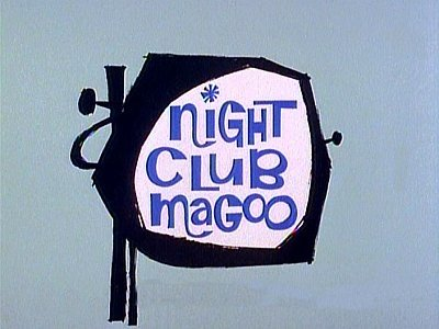 Night Club Magoo Television Episode Title Card