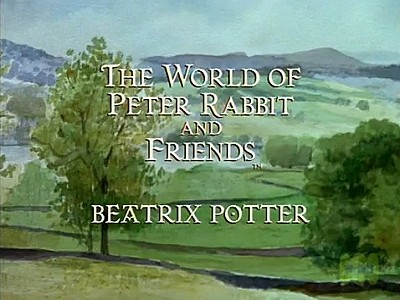 The World of Peter Rabbit and Friends Television Series Title Card