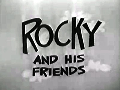 Rocky and His Friends Television Series Title Card