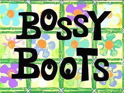Bossy Boots Television Episode Title Card