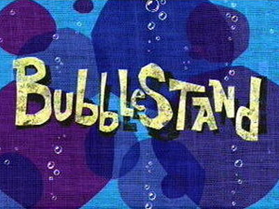 Bubblestand Television Episode Title Card